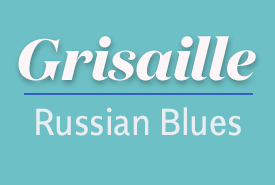Grisaille Russian Blues
